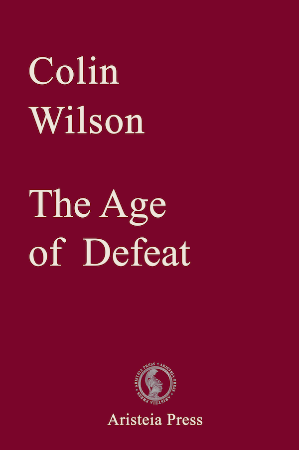 Age of Defeat by Colin Wilson