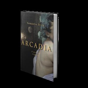 Arcadia A Modern Tragedy